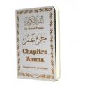 Le Saint Coran - Chapitre Amma (Jouz' 'Ammâ) français-arabe-phonétique - Couverture blanche dorée