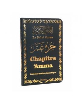 Le Saint Coran - Chapitre Amma (Jouz' 'Ammâ) français-arabe-phonétique - Couverture noire dorée