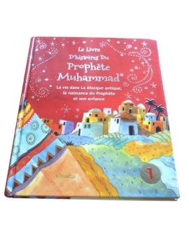 Le livre d'histoires du Prophète Muhammad - Tome 1