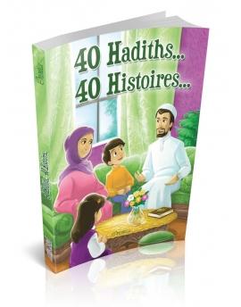 40 Hadiths... 40 Histoires (Couverture souple)
