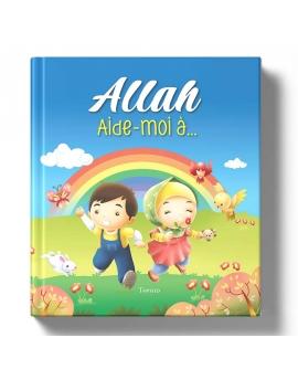 Allah Aide-moi à