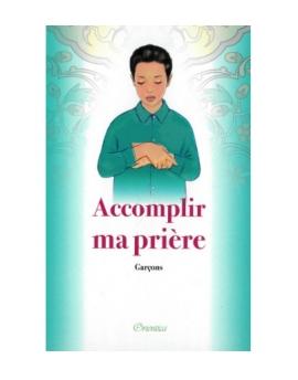 Accomplir ma prière - Garçons