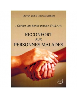 Réconfort aux personnes malades - Editions Imaany - SHAYKH AS-SADHÂNE
