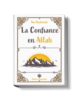 La Confiance en Allah - MuslimLife