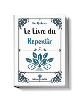 Le Livre du Repentir - Ibn Qudama - MuslimLife