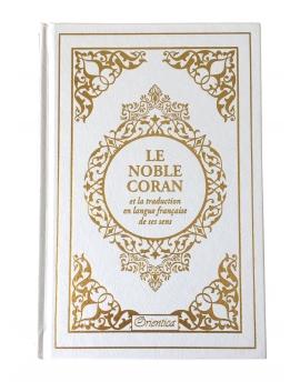 Le noble Coran Français / Arabe - Blanc et Or