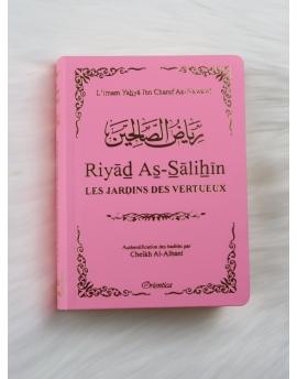 Riyâd As-Sâlihîn - Le Jardin des Vertueux (Le Riad en format de poche couleur Rose clair